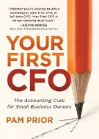 Your First CFO: The Accounting Cure...
