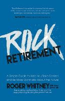 Rock Retirement: A Simple Guide to...