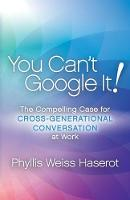 You Can't Google It!: The Compelling...