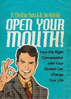 Open Your Mouth!: How the Right...