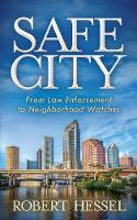 Safe City: From Law Enforcement to...