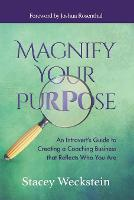 Magnify Your Purpose: An Introvert's...