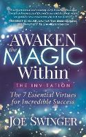 Awaken the Magic Within: ...the...