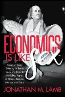 Economics Is Like Sex: Common Sense...