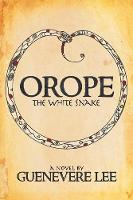 Orope -The White Snake