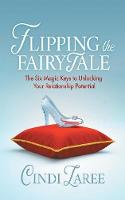 Flipping the Fairytale: The Six Magic...
