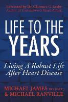 Life to the Years: Living a Robust...