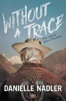 Without a Trace: The Life of Sierra...
