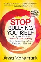 Stop Bullying Yourself!: Identify ...
