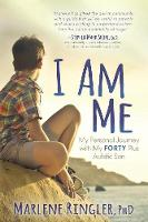 I Am Me: My Personal Journey with My...