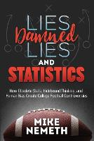 Lies, Damned Lies and Statistics: How...