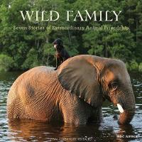 Wild Family: Seven Stories of...