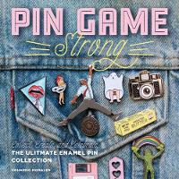 Pin Game Strong: Collect, Create, and...
