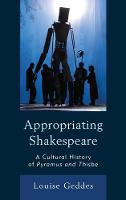 Appropriating Shakespeare: A Cultural...