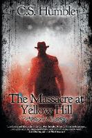 The Massacre at Yellow Hill