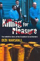 Killing for Pleasure: The Definitive...