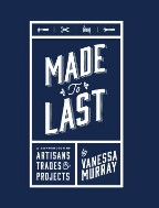 Made to Last: A Compendium of...
