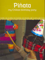 Pianata: My Chilean Birthday Party