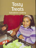 Tasty Treats: Salvadoran Cooking