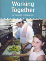 Working Together: A Turkish Restaurant