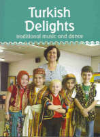 Turkish Delights: Traditional Music...