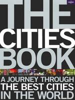 The Cities Book: A journey through ...