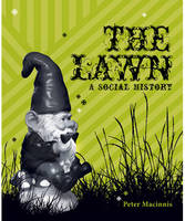 The Lawn: A Social History