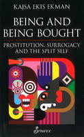 Being & Being Bought: Prostitution,...