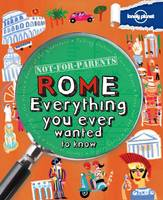 Not for Parents Rome: Everything You...