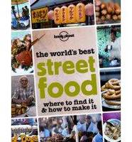 The World's Best Street Food: Where ...