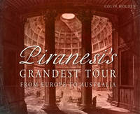 Piranesi's Grandest Tour: From Europe...