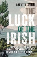 The Luck of the Irish: How a Shipload...