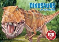 Dinosaurs Lift The Flap Book