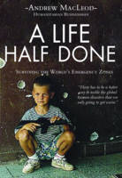 A Life Half Lived: Surviving the...