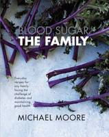 Blood Sugar - the Family: Everyday...