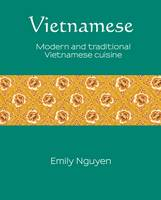 Vietnamese: Modern and Traditional...