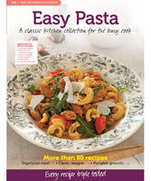 MB Test Kitchen Favourites: Easy Pasta
