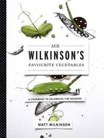 Mr Wilkinson's Favourite Vegetables: ...