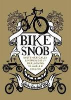 Bike Snob: Systematically and...