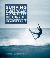 Surfing Australia: The Complete...
