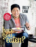 Have You Eaten?: My Favourite Recipes...