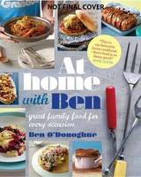 At Home with Ben: Great Family Food...
