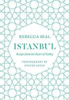 Istanbul: Recipes from the Heart of...