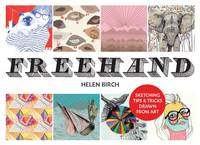 Freehand: Sketching Tips and Tricks...