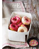Treats: Delicious Food Gifts to Make...