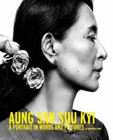 Aung San Suu Kyi: A Portrait in Words...