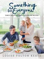Something for Everyone: Family Meals...