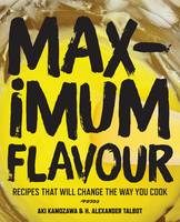 Maximum Flavour: Recipes That Will...
