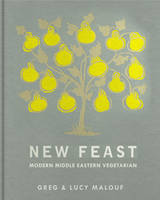 New Feast: Modern Middle Eastern...