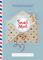 Snail Mail: Celebrating the Art of...
